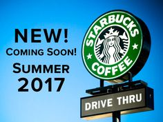 Starbucks Drive Thru: Coming Soon!!!